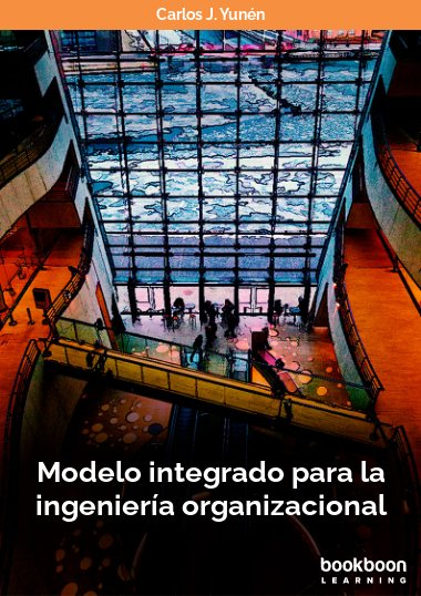 Modelo integrado para la ingeniería organizacional