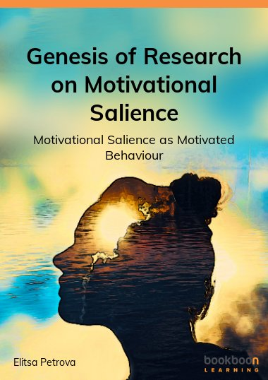 Genesis of Research on Motivational Salience