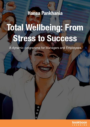 Total Wellbeing: From Stress to Success