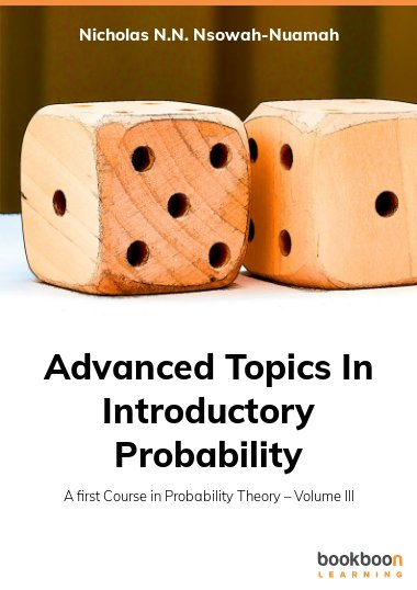 Advanced Topics In Introductory Probability