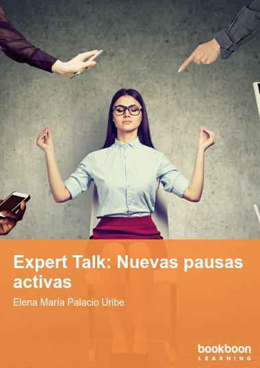Expert Talk: Nuevas pausas activas