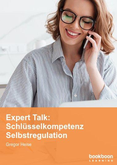 Expert Talk: Schlüsselkompetenz Selbstregulation