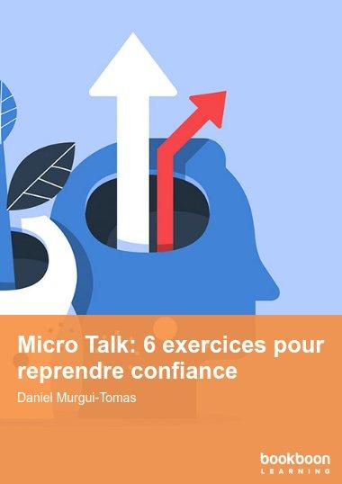 Micro Talk: 6 exercices pour reprendre confiance