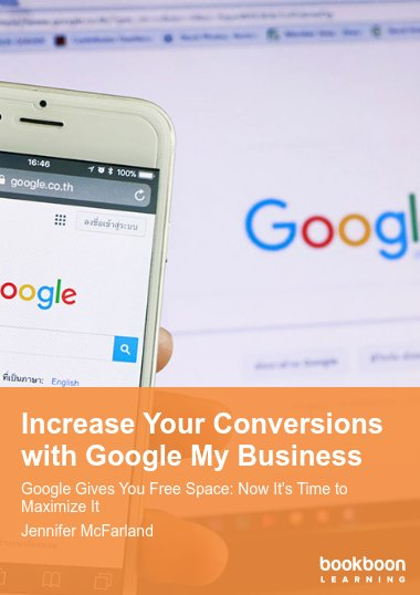 Increase Your Conversions with Google My Business