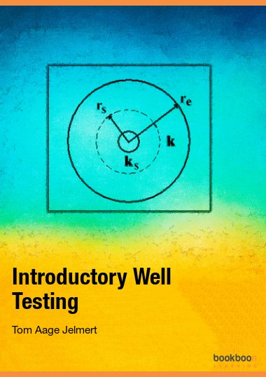 Introductory Well Testing