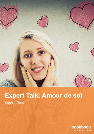 Expert Talk: Amour de soi