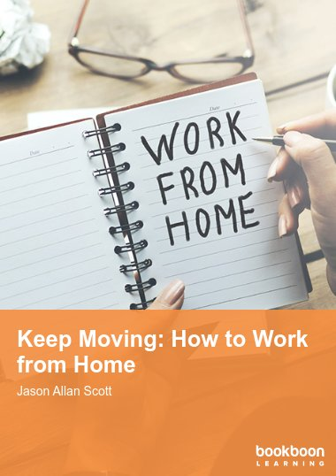 Keep Moving: How to Work from Home