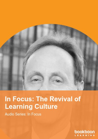 In Focus: The Revival of Learning Culture