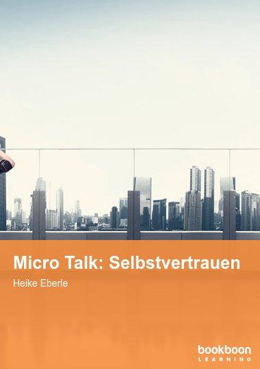 Micro Talk: Selbstvertrauen
