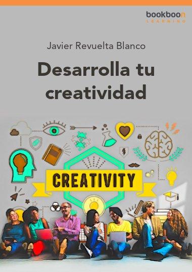 Desarrolla tu creatividad
