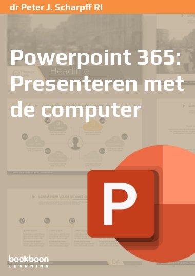 Powerpoint 365: Presenteren met de computer