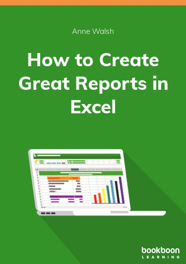 How to Create Great Reports in Excel