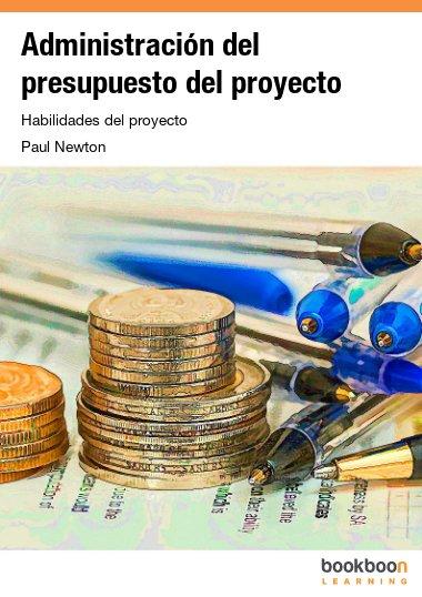 Administración del presupuesto del proyecto
