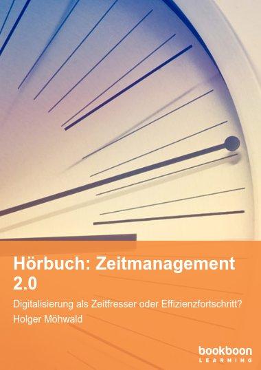 Hörbuch: Zeitmanagement 2.0