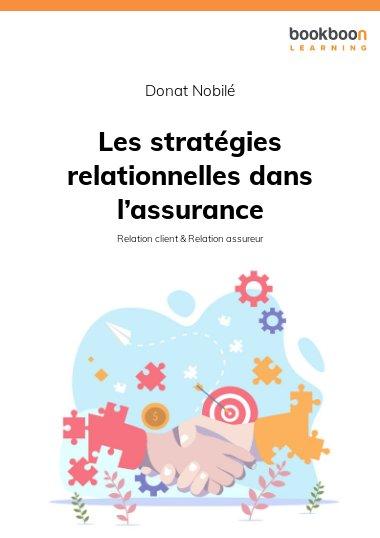 Les stratégies relationnelles dans l'assurance