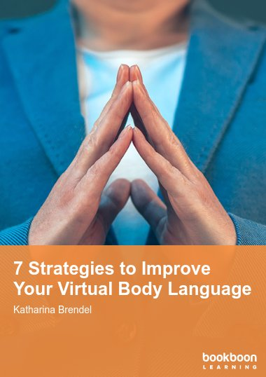 7 Strategies to Improve Your Virtual Body Language