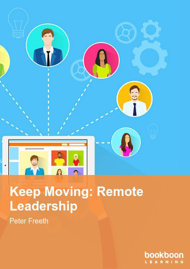 Keep Moving: Remote Leadership