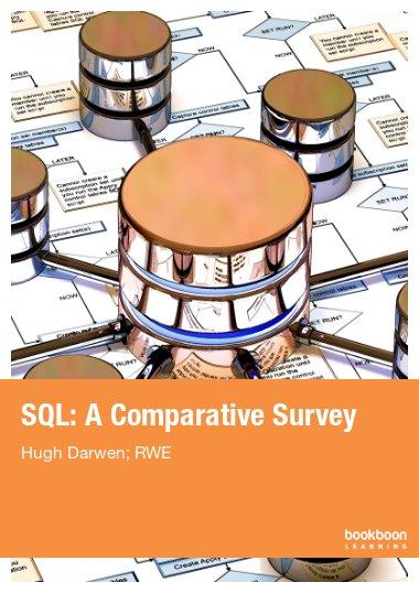 SQL: A Comparative Survey