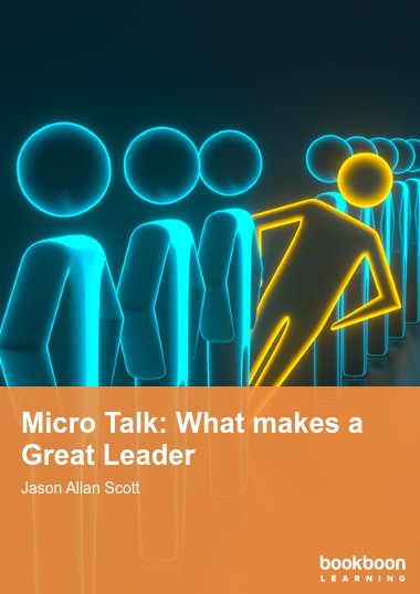 Micro Talk: What makes a Great Leader