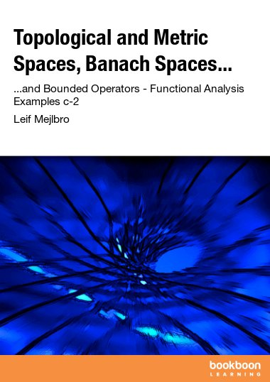 Topological and Metric Spaces, Banach Spaces...