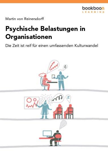 Psychische Belastungen in Organisationen