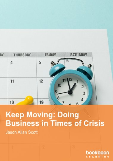 Keep Moving: Doing Business in Times of Crisis