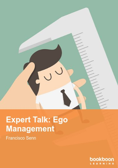 Expert Talk: Ego Management