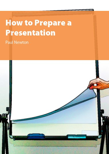 How to Prepare a Presentation