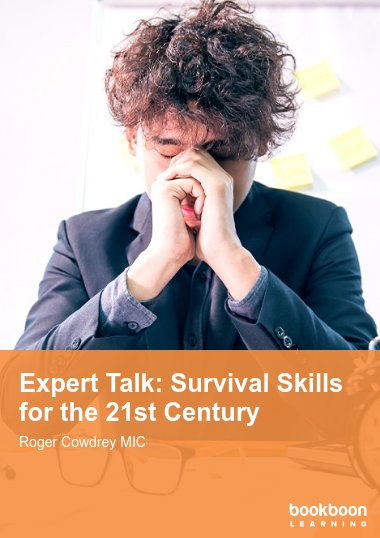 Expert Talk: Survival Skills for the 21st Century