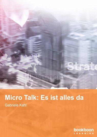 Micro Talk: Es ist alles da