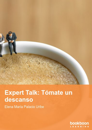 Expert Talk: Tómate un descanso