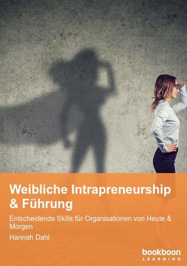 Weibliche Intrapreneurship & Führung