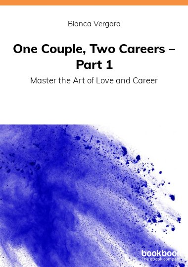 One Couple, Two Careers – Part 1