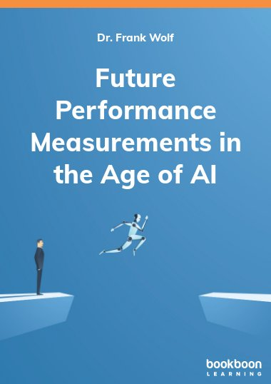 Future Performance Measurements in the Age of AI