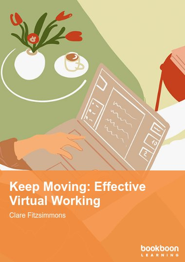 Keep Moving: Effective Virtual Working
