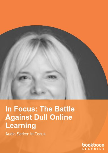 In Focus: The Battle Against Dull Online Learning