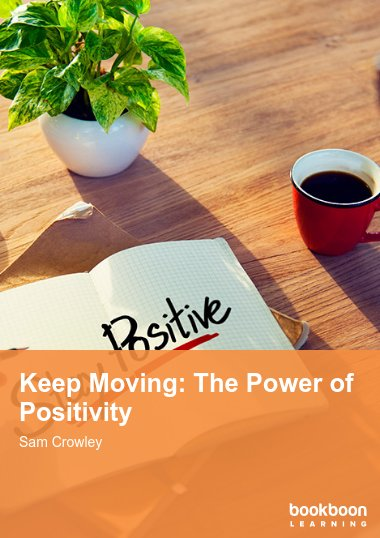 Keep Moving: The Power of Positivity