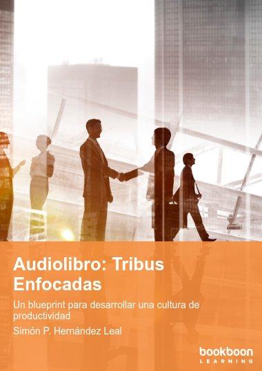 Audiolibro: Tribus Enfocadas