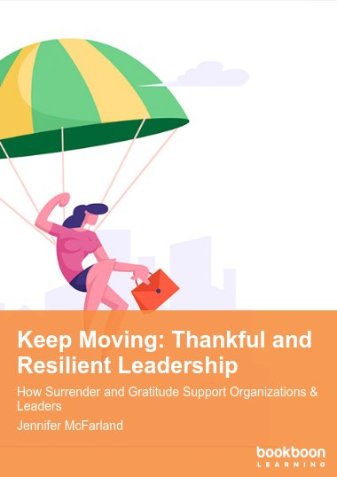 Keep Moving: Thankful and Resilient Leadership