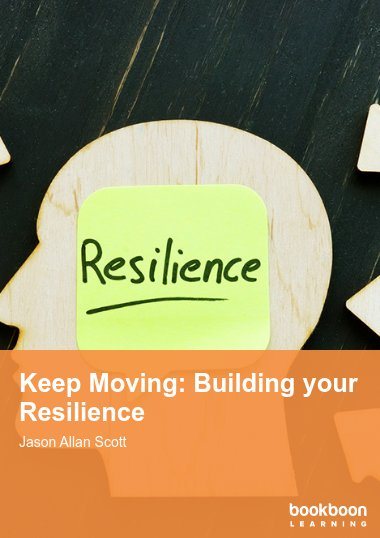 Keep Moving: Building your Resilience