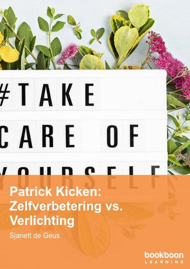 Patrick Kicken: Zelfverbetering vs. Verlichting