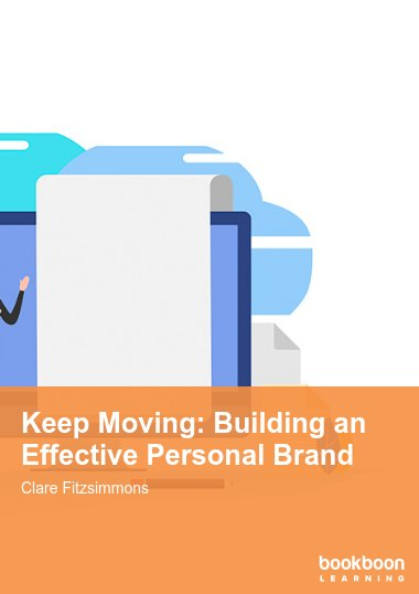 Keep Moving: Building an Effective Personal Brand