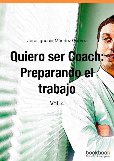 Quiero ser Coach: Preparando el trabajo