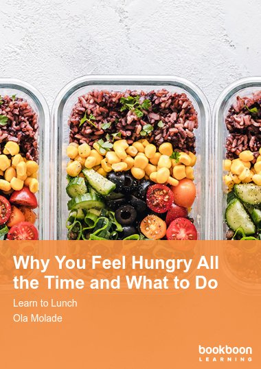 Why You Feel Hungry All the Time and What to Do