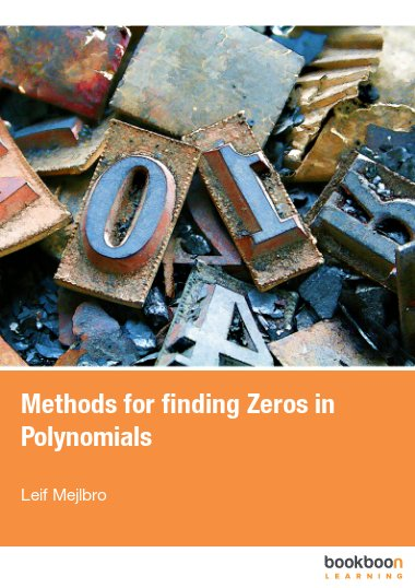 Methods for finding Zeros in Polynomials
