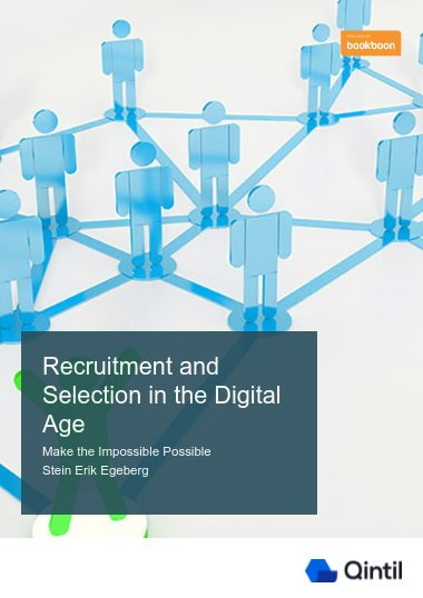 Recruitment and Selection in the Digital Age