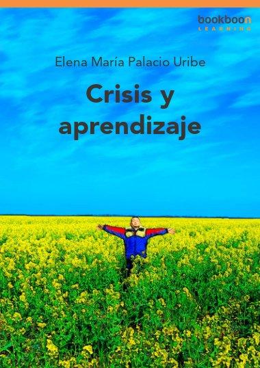 Crisis y aprendizaje