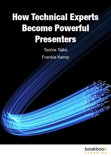 How Technical Experts Become Powerful Presenters