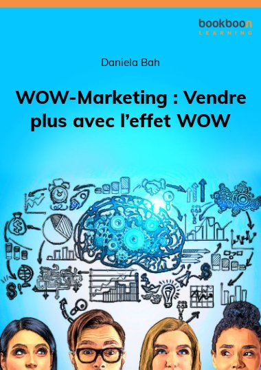 WOW-Marketing : Vendre plus avec l'effet WOW