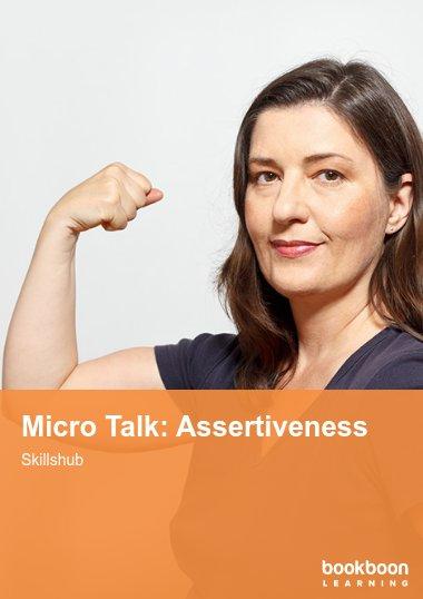 Micro Talk: Assertiveness